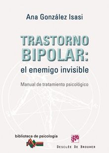 Trastorno bipolar: el enemigo invisible